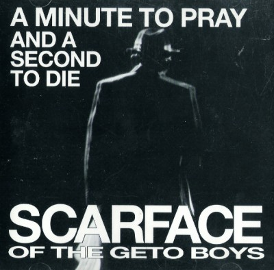 Scarface – A Minute To Pray And A Second To Die (CDS) (1992) (FLAC + 320 kbps)