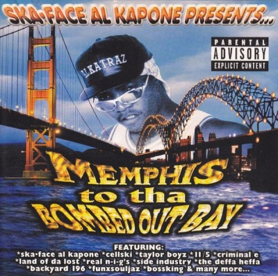 Ska-Face Al Kapone Presents – Memphis To Tha Bombed Out Bay (CD) (1998) (FLAC + 320 kbps)