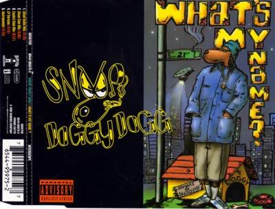 Snoop Doggy Dogg – What's My Name? (CDM) (1994) (FLAC + 320 kbps)