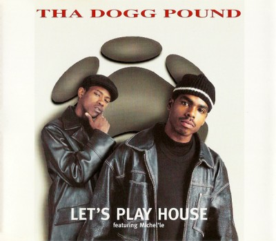 Tha Dogg Pound – Let's Play House (CDS) (1995) (FLAC + 320 kbps)