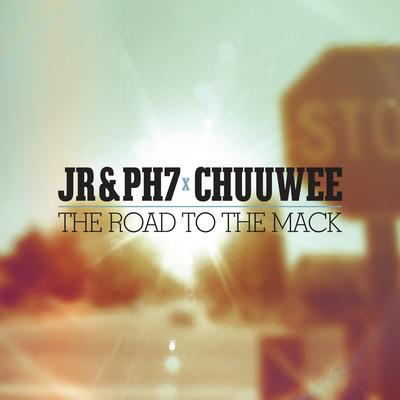 JR & PH7 & Chuuwee – The Road To The Mack EP (WEB) (2015) (320 kbps)