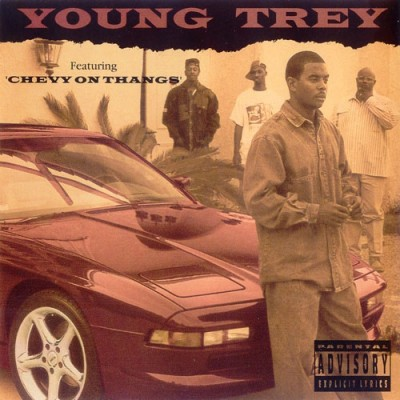 Young Trey ‎– Chevy On Thangs (CDS) (1993) (FLAC + 320 kbps)