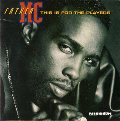 Father MC – This Is For The Players (1995) (CD) (FLAC + 320 kbps)