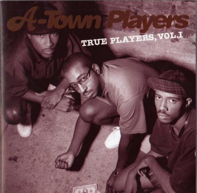 A-Town Players – True Players, Vol. 1 (1995) (CD) (FLAC + 320 kbps)