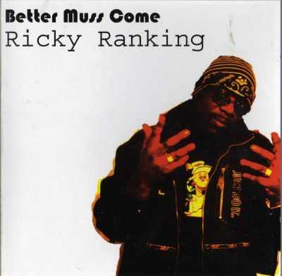 Ricky Ranking – Better Muss Come (2006) (CD) (FLAC + 320 kbps)