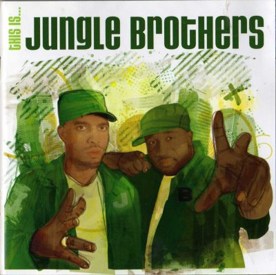 Jungle Brothers – This Is… (2005) (2xCD) (FLAC + 320 kbps)