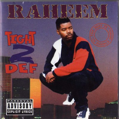 Raheem The Dream – Tight 2 Def (1996) (CD) (FLAC + 320 kbps)