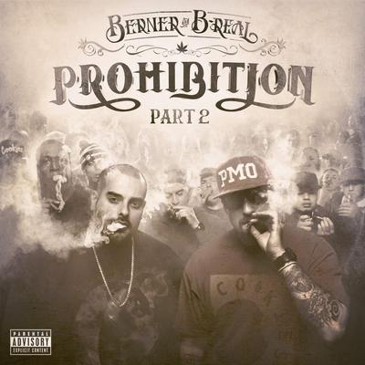 Berner & B-Real – Prohibition Part 2 (WEB) (2015) (FLAC + 320 kbps)