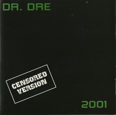 Dr. Dre – 2001 (Censored Version) (CD) (1999) (FLAC + 320 kbps)