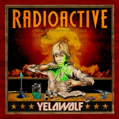 Yelawolf – Radioactive (Best Buy Deluxe Edition CD) (2011) (FLAC + 320 kbps)