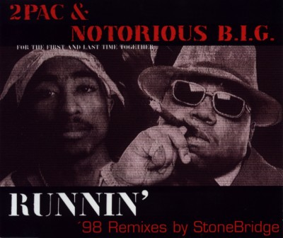 2Pac & Notorious B.I.G. – Runnin' ('98 Remixes) (Germany CDM) (1998) (320 kbps)