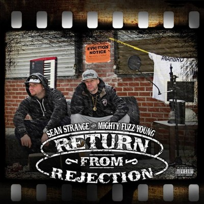 Sean Strange & Mighty Fuzz Young - Return from Rejection