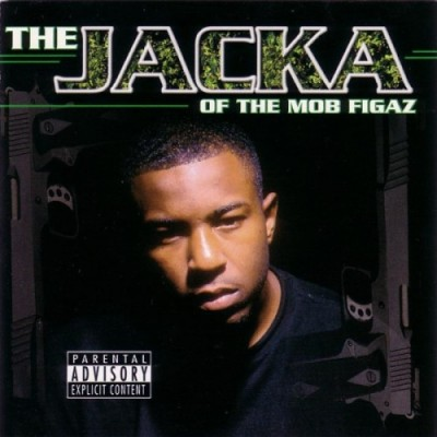 The Jacka – The Jacka Of The Mob Figaz (CD) (2001) (320 kbps)