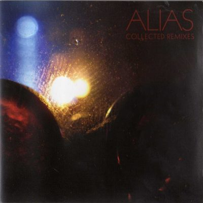 Alias – Collected Remixes (2007) (CD) (FLAC + 320 kbps)