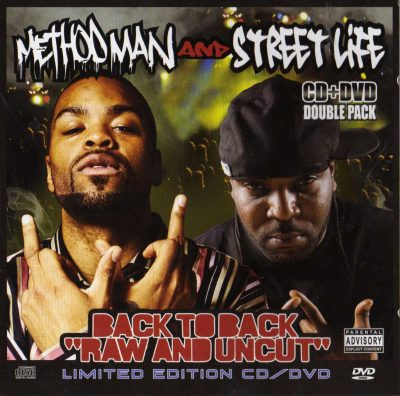 """Method Man and Street Life – Back To Back """"Raw And Uncut"""" (2008) (CD) (FLAC + 320 kbps)"""