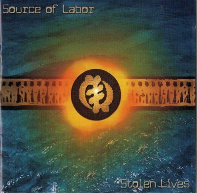 Source Of Labor – Stolen Lives (2000) (CD) (FLAC + 320 kbps)