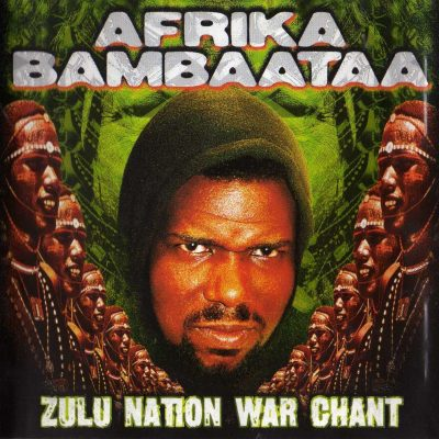 Afrika Bambaataa – Zulu Nation War Chant (1999) (CD) (FLAC + 320 kbps)