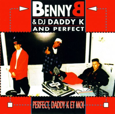 Benny B – Perfect, Daddy K Et Moi (CD) (1992) (FLAC + 320 kbps)