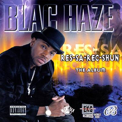 Blac Haze – Res-Sa-Rec-Shun: The Album (CD) (1998) (FLAC + 320 kbps)