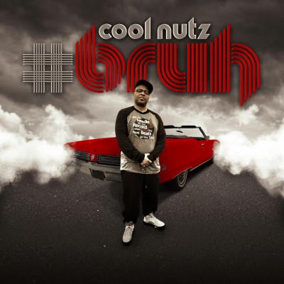 Cool Nutz - #BRUH