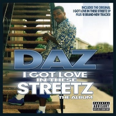 Daz Dillinger - I Got Love In These Streets-The Album
