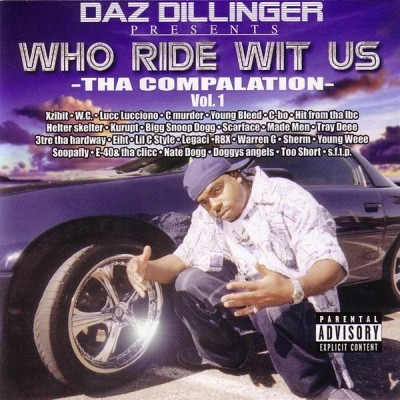 Daz Dillinger Presents – Who Ride Wit Us: The Compalation, Vol. 1 (2xCD) (2001) (FLAC + 320 kbps)