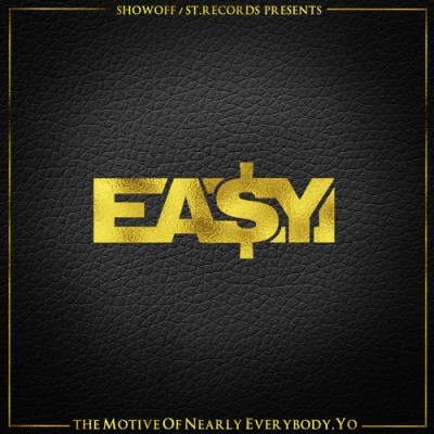 Ea$y Money – The Motive Of Nearly Everybody, Yo (CD) (2015) (FLAC + 320 kbps)