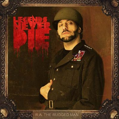 R.A. The Rugged Man – Legends Never Die (CD) (2013) (FLAC + 320 kbps)