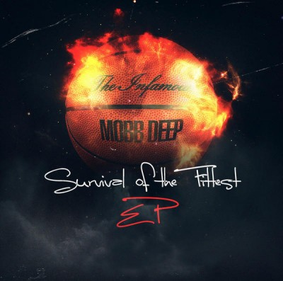Mobb Deep – Survival Of The Fittest EP (WEB) (2015) (FLAC + 320 kbps)