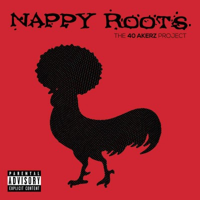 Nappy Roots - The 40 Akerz Project (2015)
