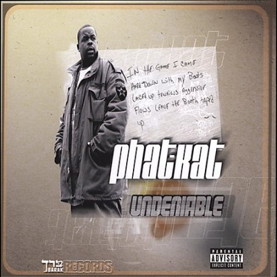 Phat Kat – The Undeniable (CD) (2004) (FLAC + 320 kbps)