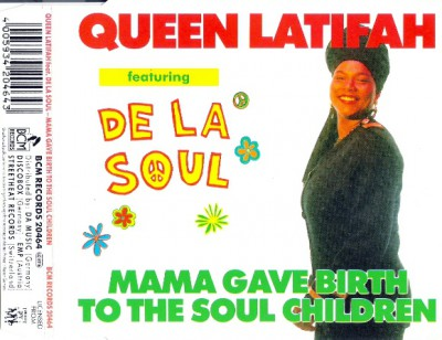 Queen Latifah Featuring De La Soul – Mama Gave Birth To The Soul Children (CDS) (1990) (FLAC + 320 kbps)