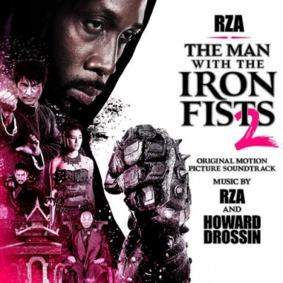 RZA & Howard Drossin – The Man With The Iron Fists 2 (OST) (WEB) (2015) (320 kbps)
