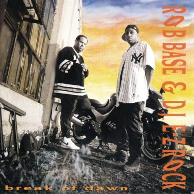 Rob Base And DJ E-Z Rock – Break Of Dawn (CD) (1994) (FLAC + 320 kbps)