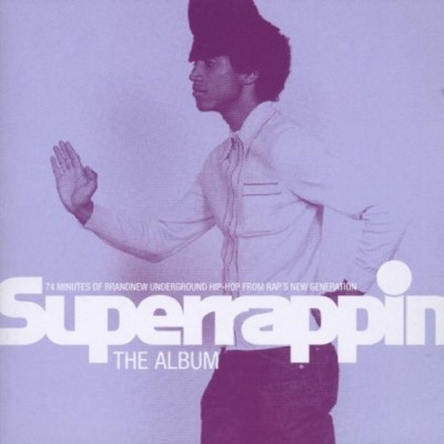 Various Artists - Superrappin - The Album Vol. 1