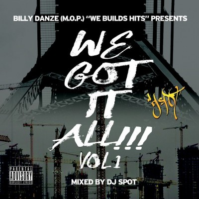 We Build Hits - We Got It All Vol.1 (Mixed by DJ Spot) [Mixtape]