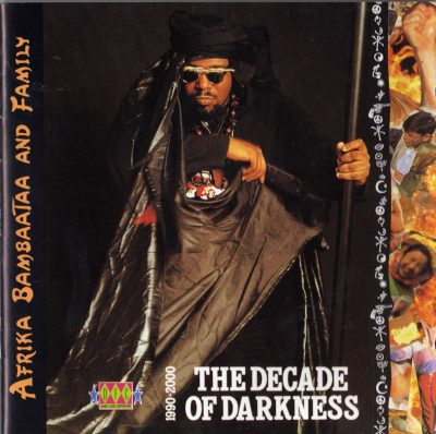 Afrika Bambaataa & Family – The Decade Of Darkness 1990-2000 (1991) (CD) (FLAC + 320 kbps)