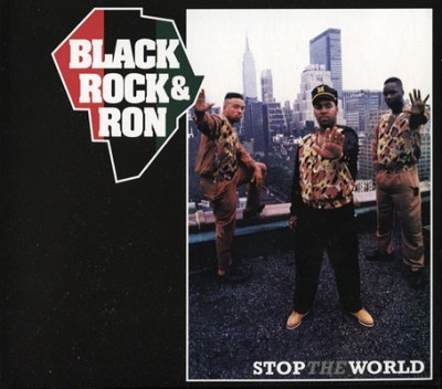 Black, Rock & Ron - Stop The World