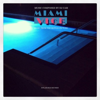 DJ Cam – Miami Vice (Music Inspired By The Serie) (WEB) (2015) (FLAC + 320 kbps)