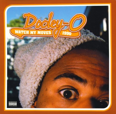Dooley-O - Watch My Moves 1990 (1990-2003)