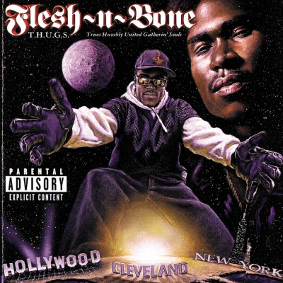 Flesh-N-Bone – T.H.U.G.S.: Trues Humbly United Gatherin' Souls (CD) (1996) (FLAC + 320 kbps)