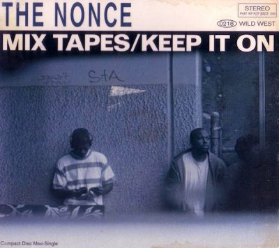The Nonce – Mix Tapes / Keep It On (CDS) (1994) (FLAC + 320 kbps)