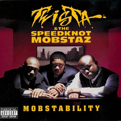 Twista & The Speedknot Mobstaz – Mobstability (CD) (1998) (FLAC + 320 kbps)