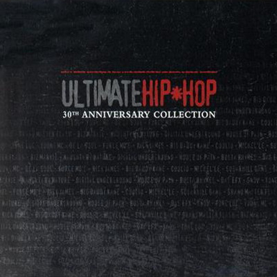 VA – Ultimate Hip-Hop: 30th Anniversary Collection (CD) (2004) (FLAC + 320 kbps)