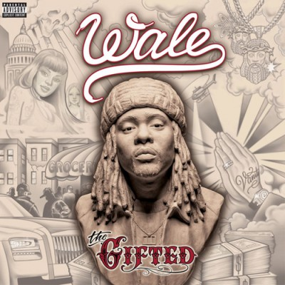 Wale - The Gifted [CD 1]