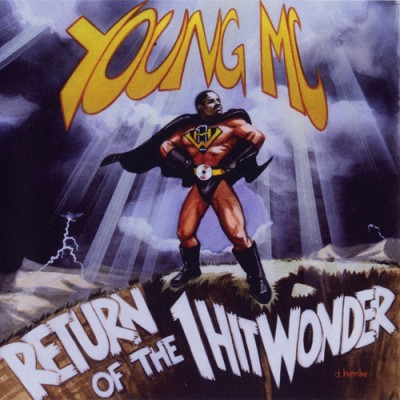 Young MC - Return Of The 1 Hit Wonder