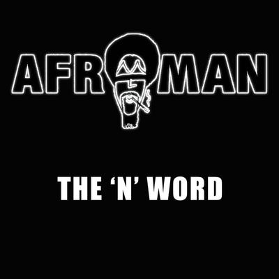 Afroman - The N World (2015)