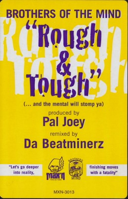 Brothers Of The Mind – Rough & Tough (VLS) (1996) (FLAC + 320 kbps)