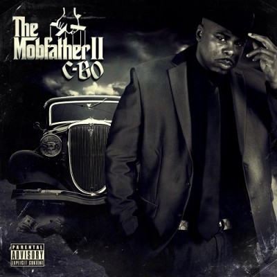 C-Bo – The Mobfather II (Organized Crime Edition) (WEB) (2015) (FLAC + 320 kbps)