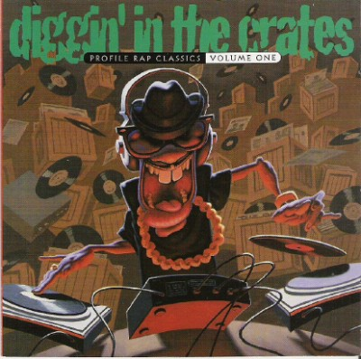 Diggin' In The Crates - Profile Rap Classics Volume One (Cover)